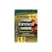 ECOLOGIE SI PROTECTIA MEDIULUI - MANUAL PENTRU cl. a 12-a
