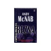 Bezna(editura Rao, autor:Andy McNab isbn:973-576-981-6)