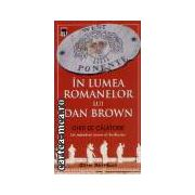 In lumea romannelor lui Dam Brown(editura Rao, autor:oliver mittelbach isbn:973-576-992-1)