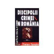 Discipolii crimei in Romania