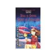 Nina si Ochiul secret al Atlantidei(editura Rao, autori:Moony Witcher isbn:973-103-083-2)