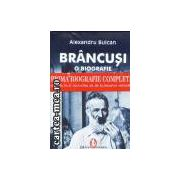 Brancusi-o biografie completa