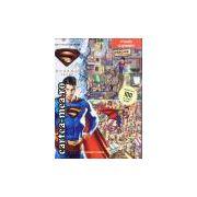 Superman -gaseste peste 100 de lucruri ascunse