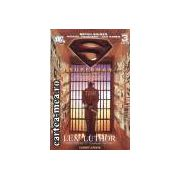 Superman cartea3 Lex Luthor