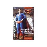 Ultimul fiu al planetei Krypton
