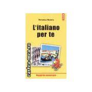 L'italiano per te-manual de conversatie
