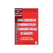 Legea concediilor si indemnizatiilor de asigurari sociale de sanatate-9.11.2006