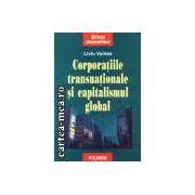 Corporatiile transnationale si capitalismul global