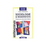 Sociologie si modernitate