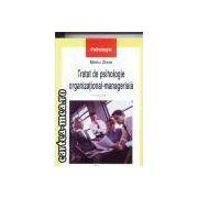 Tratat de psihologie organizational-manageriala volumul II