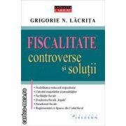 Fiscalitate – controverse şi soluţii
