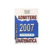Matematica admitere 2007 teste grila si de autoevaluare