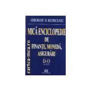 Mica enciclopedie de finante,moneda,asigurari d-o vol. 2