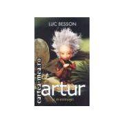 Artur si minimosii(editura Rao, autor:Luc Benson isbn:973-103-052-2)