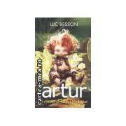 Artur si razbunarea lui Maltazar(editura Rao, autor:Luc Benson isbn:973-103-053-0)
