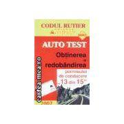 Auto test-obtinerea si redobandirea permisului de conducere