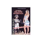 Povestea Helenei Dudroaia-Un pamflet politic contemporan