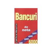 Bancuri de nota 6000
