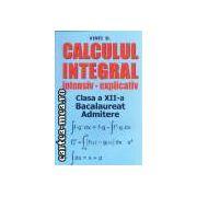 Calculul integral intensiv-explicativ Bacalaureat, admitere