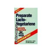 PREPARATE LACTO - VEGETARIENE