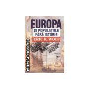 Europa si populatiile fara istorie
