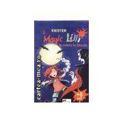 Magic Lilli la castelul lui Dracula+8 ani