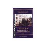 Patologie chirurgicala vol 1