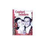 Cupluri celebre-cele mai frumoase 50 de povesti de dragoste