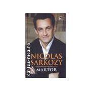 Martor(editura Rao, autor:Nicolas Sarkozy isbn:978-973-103-284-)