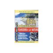 Biblia naturistului