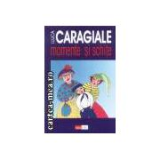 Momente si schite I.L. Caragiale