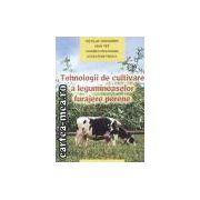 Tehnologii de cultivare a leguminoaselor furajere perene