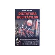 Dictatura nulitatilor