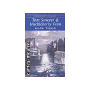 Tom Sawyer &Huckleberry Finn