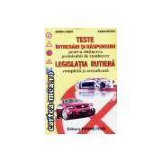 Teste intrebari si raspunsuri pentru obtinerea permisului de conducere+legislatia rutiera completa si actualizata