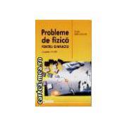 PROBLEME DE FIZICA PENTRU GIMNAZIU, CLASELE 6-8