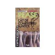 Cat de compatibili sunteti(editura Curtea Veche, autori:Allan&Barbara Pease isbn:978-973-669-504-9)