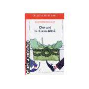 Deranj la Casa Alba