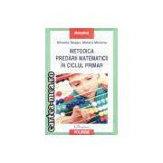 Metodica predarii matematicii in ciclul primar