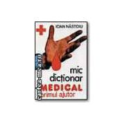 Mic dictionar medical - primul ajutor