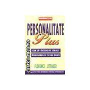 Personalitate Plus-Cum sa-i intelegi pe ceilalti intelegandu-te pe tine