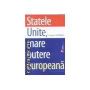 Statele Unite,mare putere europeana