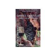 Ghidul gustului-initiere in arta vinului