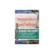 TRATAREA BOLILOR PE BAZA DE PLANTE MEDICINALE - 2 vol.