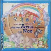 Scurta poveste despre Arca lui Noe
