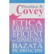 Etica liderului eficient sau conducerea bazata pe principii