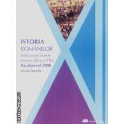Istoria romanilor sinteze de istorie pentru clasa a XII-a Bacalaureat 2008