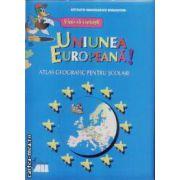 Uniunea Europeana!Atlas geografic pentru scolari