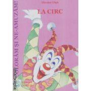 La circ!Coloram si ne-amuzam!