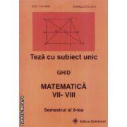 Teza cu subiect unic matematica clasele VII-VIII semestrul II